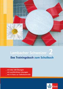 Lambacher Schweizer 2. Das Trainingsbuch. 6. Schuljahr