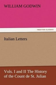 Italian Letters, Vols. I and II The History of the Count de St.