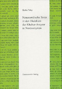 Neuaramäische Texte in den Dialekten der Khabur-Assyrer in Nordo