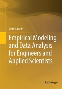Empirical Modeling and Data Analysis for Engineers and Applied S