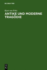 Antike und moderne Tragödie