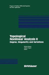 Topological Nonlinear Analysis II