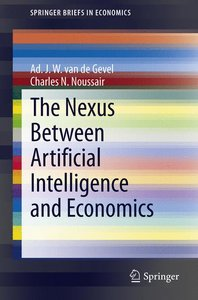 The Nexus between Artificial Intelligence and Economics