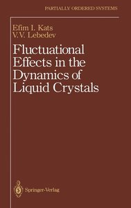 Fluctuational Effects in the Dynamics of Liquid Crystals