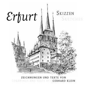 Erfurt-Skizzen / Erfurt Sketches