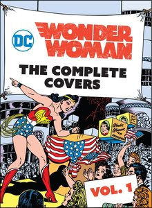 DC Comics: Wonder Woman: The Complete Covers Omnibus Vol. 1