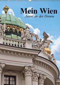 Mein Wien. Juwel an der Donau