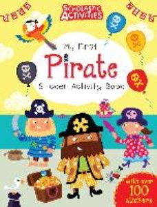 Scholastic Activities: My First Pirate Sticker Activity Book