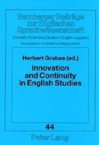 Innovation and Continuity in English Studies