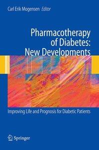 Pharmacotherapy of Diabetes: New Developments