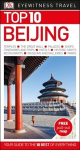 DK Eyewitness Top 10 Travel Guide: Beijing
