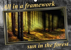 All in a framework - sun in the forest / UK-Version (Wall Calend