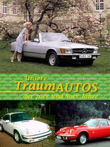 Unsere Traumautos der 70er- und 80er-Jahre