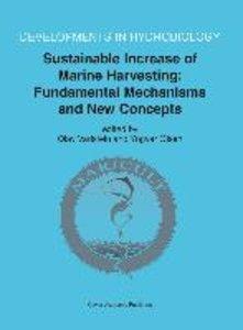 Sustainable Increase of Marine Harvesting: Fundamental Mechanism