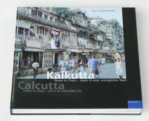 Kalkutta, Poesie im Chaos - Leben in einer unmöglichen Stadt. Ca