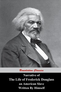 Narrative Of The Life Of Frederick Douglass, An American Slave,