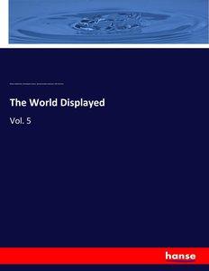 The World Displayed