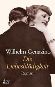 Genazino, W: Liebesblödigkeit/Großdr.