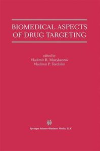 Biomedical Aspects of Drug Targeting