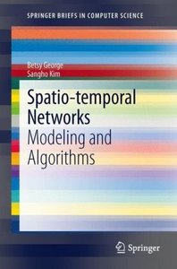 Spatio-temporal Networks