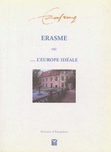 Erasme ou l'Europe idéale