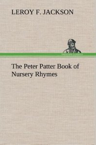 The Peter Patter Book of Nursery Rhymes