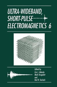 Ultra-Wideband, Short-Pulse Electromagnetics 6