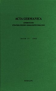 Acta Germanica. Bd. 17, 1984