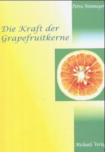 Die Kraft der Grapefruitkerne