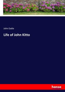 Life of John Kitto