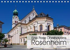 Eine Perle Oberbayerns - Rosenheim
