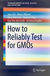 How to Reliably Test for GMOs