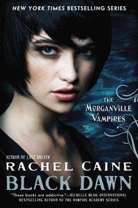 The Morganville Vampires 12. Black Dawn