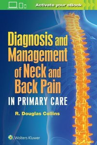 Diagnosis and Management of Neck and Back Pain in Primary Care