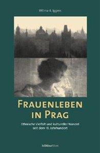 Frauenleben in Prag
