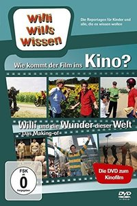 Willi wills wissen. Wie kommt der Film ins Kino?