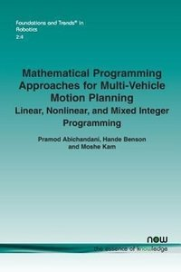 Mathematical Programming Approaches for Multi-vehicle Motion Pla
