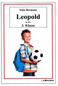 Leopold und seine Freunde / Leopold in der 3. Klasse