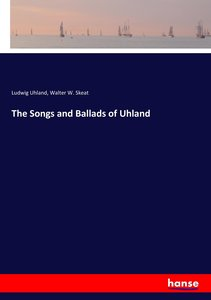 The Songs and Ballads of Uhland