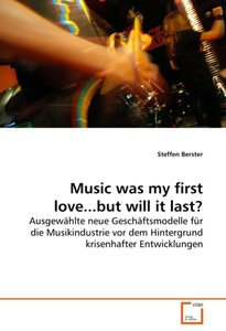 Music was my first love...but will it last?