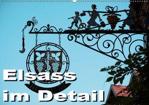 Elsass im Detail (Wandkalender 2019 DIN A2 quer)