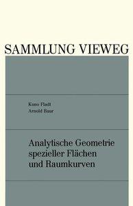 Analytische Geometrie spezieller Flächen und Raumkurven