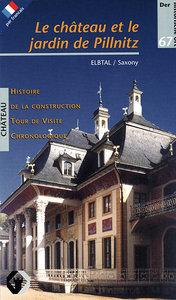 Le Chateau et le Jardin de Pillnitz