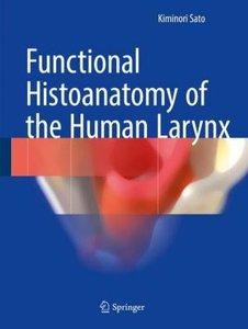 Functional Histoanatomy of the Human larynx