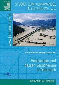 Hochwasser und dessen Versicherung in Österreich