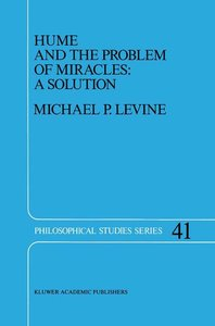 Hume and the Problem of Miracles: A Solution