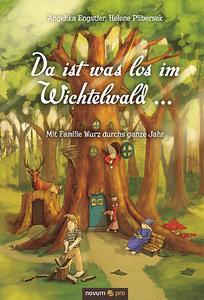 Da ist was los im Wichtelwald ...