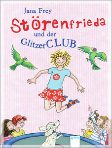 Störenfrieda und der Glitzerclub 03