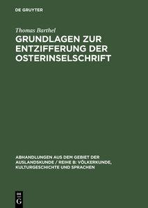 Grundlagen zur Entzifferung der Osterinselschrift