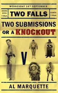 Two Falls, Two Submissions or a Knockout